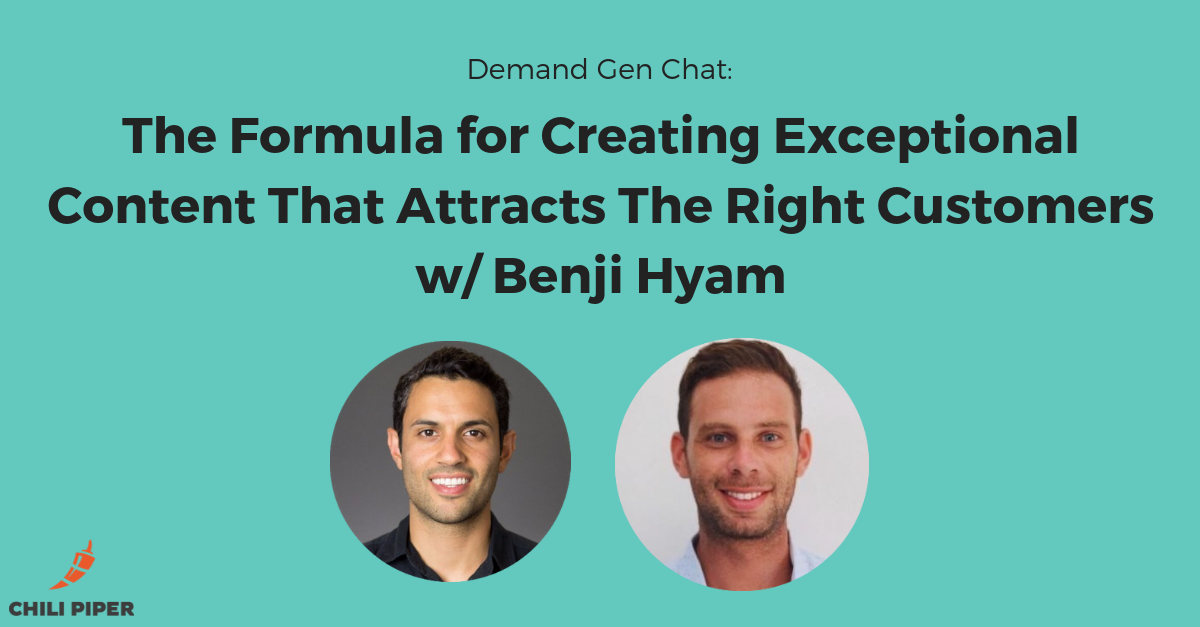 The Formula for Creating Exceptional Content That Attracts The Right Customers <br>with Benji Hyam
