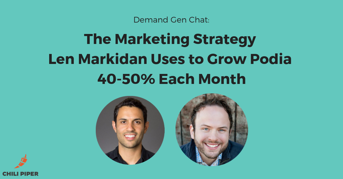 The Marketing Strategy Len Markidan Uses to Grow Podia 40-50% Each Month